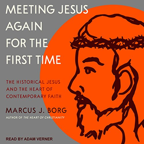 Meeting Jesus Again for the First Time audiobook cover art