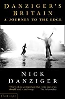 Danziger's Britain: A Journey to the Edge
