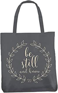 Be Still and Know Psalm 46:10 Religious Canvas Tote Bag