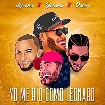 Yo Me Rio Como Leonard (feat. Yommi el Magiko & Orion)