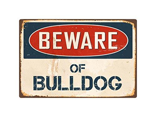 "StickerPirate Beware of Bulldog 8"" x 12"" Vintage Aluminum Retro Metal Sign VS084"