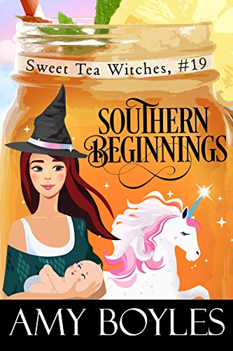 Southern Beginnings (Sweet Tea Witch Mysteries Book 19) by [Amy Boyles]