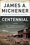 Centennial: A Novel