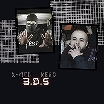3.D.S (feat. Kero)