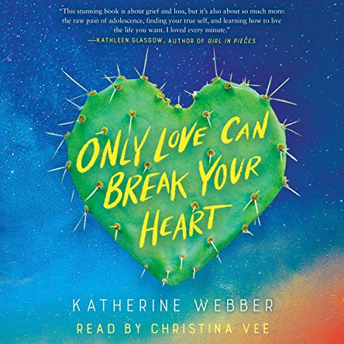 Only Love Can Break Your Heart audiobook cover art