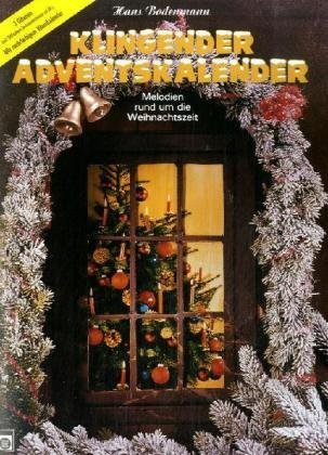 Klingender Adventskalender, für 3 Gitarren by Hans Bodenmann (1981-09-05)