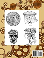 Steampunk: Adult Coloring Book. Steampunk design, fantasy steam-powered machinery, gears, pipes and more. #1
