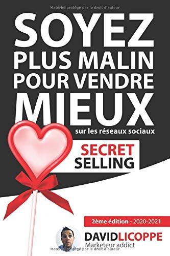 Secret Selling : Soyez plus malin pour vendre mieux sur les réseaux sociaux
