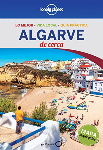 Algarve De cerca 1 (Guías De cerca Lonely Planet)