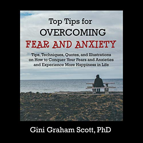 Couverture de Top Tips for Overcoming Fear and Anxiety