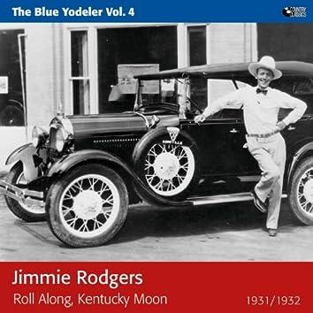 Roll Along, Kentucky Moon (The Blue Yodeler)