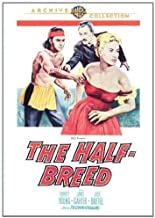 The Half-Breed by WARNER BROS. by Stuart Gilmore