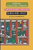 Guida al lessico del coreano: Oltre 1000 vocaboli - livello base