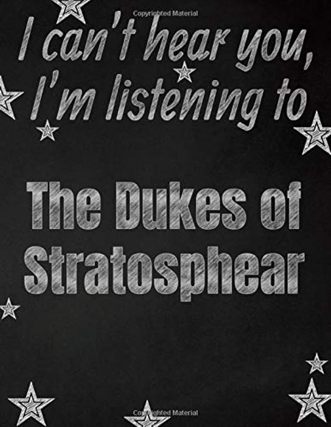 パース経験回答I can't hear you, I'm listening to The Dukes of Stratosphear creative writing lined notebook: Promoting band fandom and music creativity through writing…one day at a time
