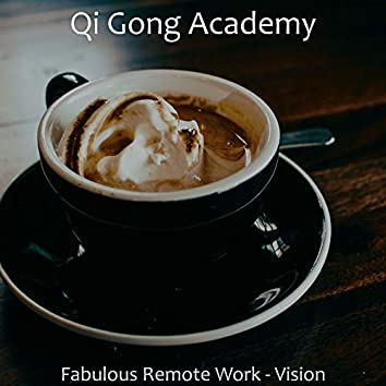 Fabulous Remote Work - Vision