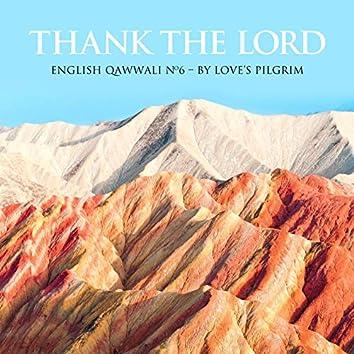 Thank The Lord: English Qawwali No.6