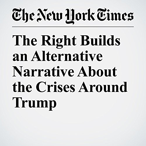 The Right Builds an Alternative Narrative About the Crises Around Trump copertina
