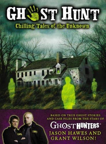 Image of Ghost Hunt: Chilling Tales of the Unknown