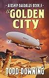 The Golden City (Airship Daedalus)