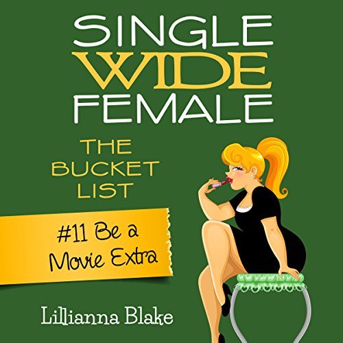 Be a Movie Extra: Single Wide Female audiobook cover art