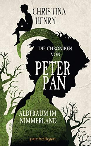Die Chroniken von Peter Pan - Albtraum im Nimmerland: Roman (Die Dunklen Chroniken 4)