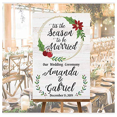 SPEEDYORDERS - Tis The Season To be Married Party Supplies Wedding Poster Sign Wedding Ceremony Sign Winter Wedding Sign Christmas Wedding Poster Winter Wedding Idea Size 24x18, 36x24 and 48x36