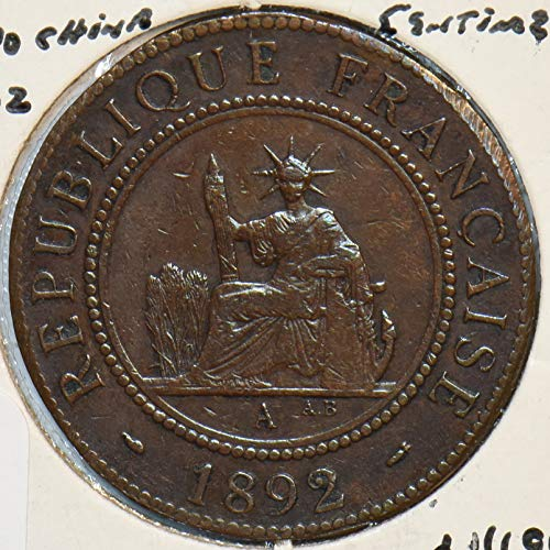 1892 IE French Indo China 1892 Centime 151707 DE FAIR