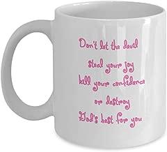 Don't Let The Devil Steal Your Joy Inspirational Mug, Faith Filled Gift, God's Best For You