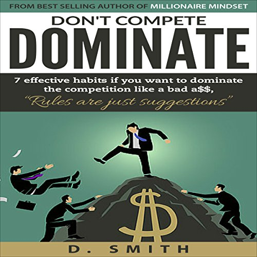 Don't Compete, Dominate audiobook cover art