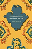 The Mandate of Heaven and The Great Ming Code (Asian Law Series)