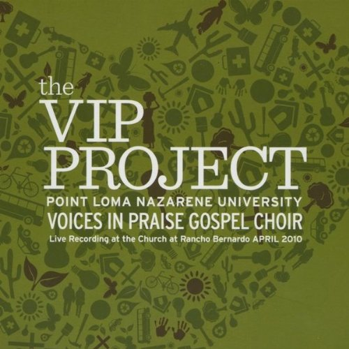 Praise Break by Point Loma Nazarene Voices In Praise Gospel