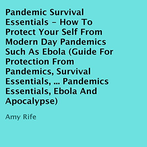Pandemic Survival Essentials audiobook cover art