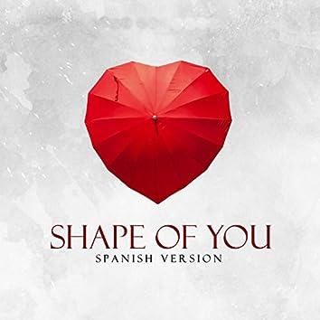 shape of you - spanish versión
