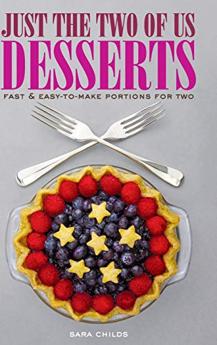 Just The Two of Us Desserts