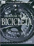 MANUAL DE LA BICICLETA (VARIOS-DEPORTES)
