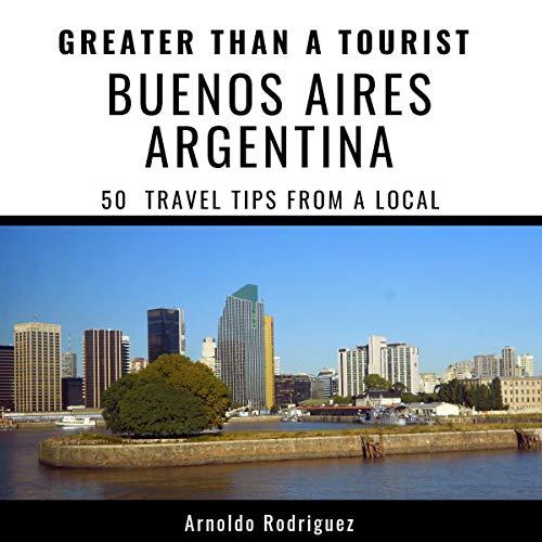 Couverture de Greater Than a Tourist - Buenos Aires Argentina