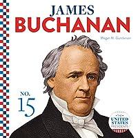 James Buchanan (The United States Presidents)