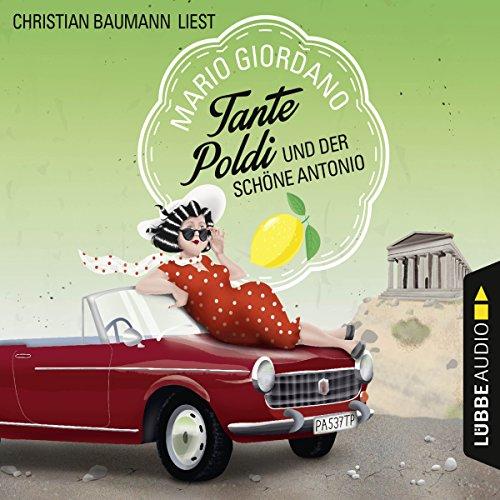 Tante Poldi und der schöne Antonio (Tante Poldi 3) audiobook cover art