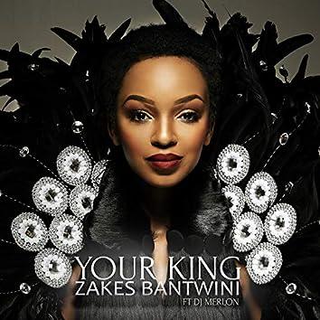 Your King (feat. DJ Merlon)