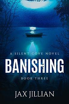 Banishing (Silent Cove Book 3) by [Jax Jillian, Deanndra Hall, Anne L. Parks]