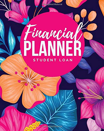 Student Loan Financial Planner: 5 Year Debt Tracker Organizer - Pay Off Your Student Loans - Budgeting for College Students - Student Loan Repayment ... Loan Notebook- Notebook for Paying off Debt