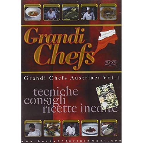 Grandi chefs austriaci - Tecniche, consigli, ricette inediteVolume01