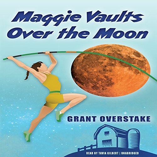 Maggie Vaults over the Moon audiobook cover art