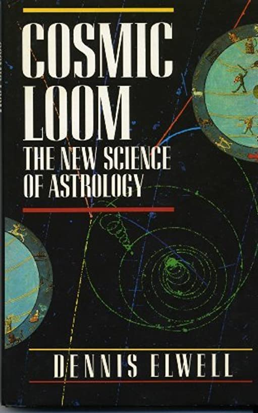 Cosmic Loom: The New Science of Astrology