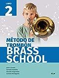 Método de trombón Brass School. Libro 2