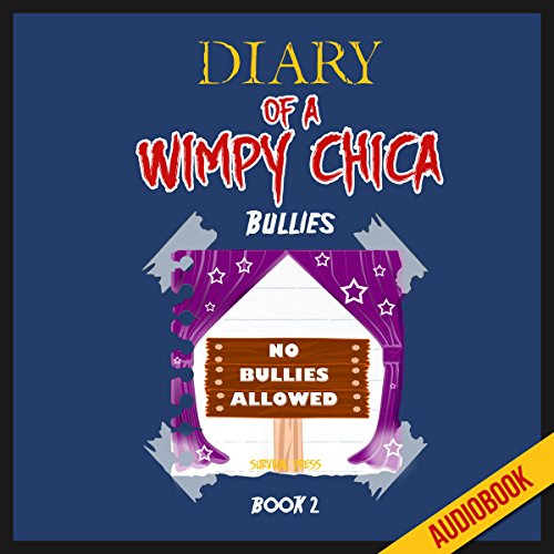 Diary of a Wimpy Chica (Book 2): Bullies audiobook cover art