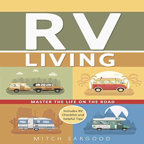 RV Living: Master the Life on the Road audiobook cover art
