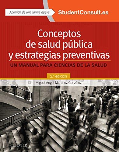 Conceptos de salud pública y estrategias preventivas: Un manual para ciencias de la salud (Spanish