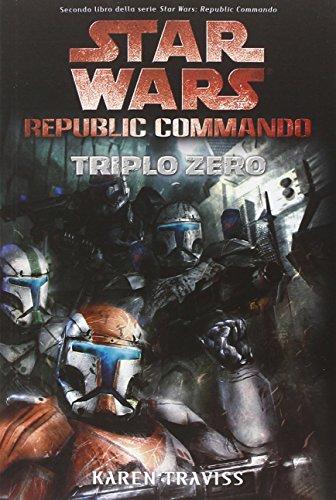 Triplo zero. Star Wars. Republic Commando (Vol. 2)