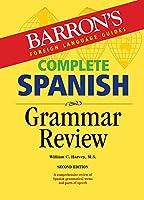 Complete Spanish Grammar Review (Barron's Grammar)